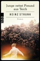 Heinz Strunk - Junge rettet Freund aus Teich
