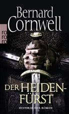 Bernard Cornwell - Der Heidenfürst