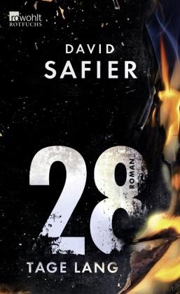 David Safier - 28 Tage lang - Ausgezeichnet mit dem Buxtehuder Bullen 2014