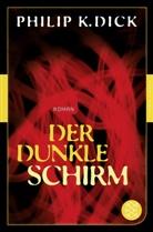 Philip K Dick, Philip K. Dick - Der dunkle Schirm