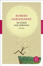 Robert Gernhardt - Im Glück und anderswo