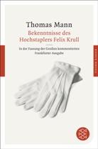Thomas Mann, Bussman, Bussmann, Monica Bussmann, Spreche, Thoma Sprecher... - Bekenntnisse des Hochstaplers Felix Krull