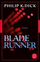 Philip K Dick, Philip K. Dick - Blade Runner