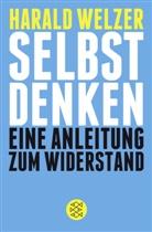 Harald Welzer, Harald (Prof. Dr.) Welzer - Selbst denken