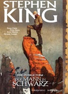 Pete David, Peter David, Robin Furth, Stephen King, Richard Isanove, Alex Maleev - Stephen Kings Der Dunkle Turm - Der Mann in Schwarz, Graphic Novel