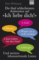 """Peter Wittkamp - Die fünf schlechtesten Antworten auf """"Ich liebe dich!"""""""