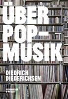 Diedrich Diederichsen - Über Pop-Musik