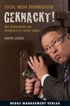 Martin Sänger - Social Media Vertriebscode GEKNACKT!