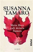 Susanna Tamaro - Mein Herz ruft deinen Namen