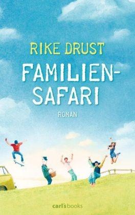 Rike Drust - Familiensafari - Roman