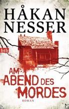 Hakan Nesser, Håkan Nesser - Am Abend des Mordes