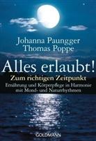 Paungge, Johann Paungger, Johanna Paungger, Johann Paungger Poppe, Johanna Paungger-Poppe, Poppe... - Alles erlaubt!