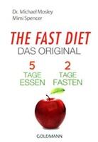 Mosle, Michael Mosley, Michael (Dr. Mosley, Spencer, Mimi Spencer - The Fast Diet, deutsche Ausgabe