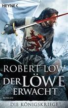 Robert Low - Die Königskriege - Der Löwe erwacht