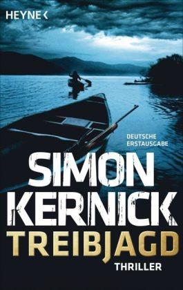 Simon Kernick - Treibjagd - Thriller. Deutsche Erstausgabe