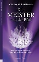 Charles W Leadbeater, Charles W. Leadbeater - Die Meister und der Pfad