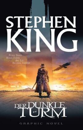 David, Peter David,  Furt, Robi Furth, Robin Furth,  Kin... - Stephen Kings Der Dunkle Turm - Der Revolvermann, Graphic Novel