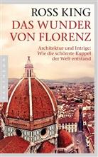 Ross King - Das Wunder von Florenz