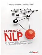 Long, Aljoscha Long, Aljoscha A Long, Aljoscha A. Long, Schwepp, Ronal Schweppe... - Praxisbuch NLP