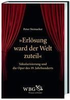 "Peter Steinacker, Peter (Prof. Dr.) Steinacker - ""Erlösung ward der Welt zuteil"""