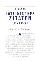 Muriel Kasper - Reclams Lateinisches Zitaten-Lexikon