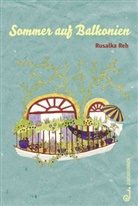 Rusalka Reh, Anne Ibelings - Sommer auf Balkonien