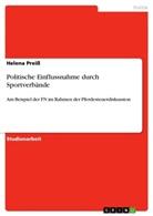 Helena Preiß - Politische Einflussnahme durch Sportverbände