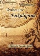 Silke Ellenbeck, Verla DeBehr, Verlag DeBehr - Verbrannter Eukalyptus
