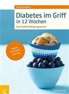 Astrid Schobert - Diabetes im Griff in 12 Wochen