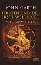 John Garth - Tolkien und der Erste Weltkrieg