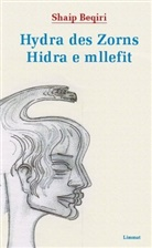 Shaip Beqiri - Hydra des Zorns / Hidra e Mllefit