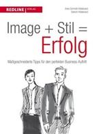 Dietrich Hildebrand, Anke Schmidt Hildebrand, Ank Schmidt-Hildebrand, Anke Schmidt-Hildebrand - Image + Stil = Erfolg