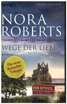 Nora Roberts - Wege der Liebe