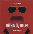 Güzin Kar, Hilmi Sözer - Hüsnü, hilf!, Audio-CD (Hörbuch)