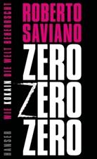Roberto Saviano - Zero Zero Zero