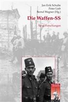Jan Erik Schulte, Stig Förster, Bernhard R. Kroener, Pete Lieb, Peter Lieb, Peter Lieb u a... - Die Waffen-SS