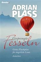 Adrian Plass - Gesprengte Fesseln