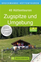 Janina Meier, Marku Meier, Markus Meier, Markus Und Janina Meier - Bruckmanns Hüttentouren Zugspitze und Umgebung