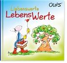 Kurt Hörtenhuber, Günter Bender - Oups - Liebenswerte Lebenswerte