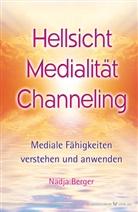Nadja Berger - Hellsicht, Medialität, Channeling