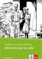 Eli Barceló, Elia Barceló, Jordi Farga, Lui Miguez, Luis Miguez - Mil euros por tu vida