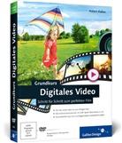 Robert Klaßen - Grundkurs Digitales Video, m. DVD