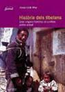 Josep Lluís Alay i Rodríguez - Història dels tibetans