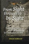Omar Sabbagh - From Sight Through to In-Sight: Time, Narrative and Subjectivity in Conrad and Ford