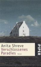 Anita Shreve - Verschlossenes Paradies