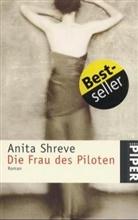 Anita Shreve - Die Frau des Piloten