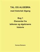 Gunnar Bomann, Gunnar Bomann - Tal og Algebra med historisk tilgang