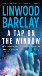 Linwood Barclay - A Tap on the Window