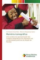 Mirian de Albuquerque Aquino, Ana Roberta Sousa Mota - Memória Iconográfica