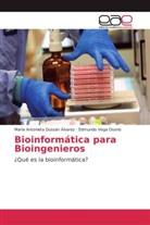 María Antoniet Dussán Álvarez, María Antonieta Dussán Álvarez, Edmun Vega Osorio, Edmundo Vega Osorio - Bioinformática para Bioingenieros